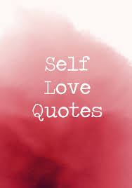 Self Love Quotes Extraordinary Words Of Wisdom On Loving Yourself Livingly