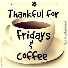 We currently have 28 images in our collection. Friday Coffee Friday Coffee Quotes Friday Coffee Coffee Quotes