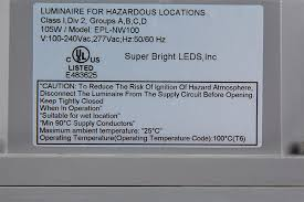 100 watt hazardous location class 1 division 2 led light close up view of label
