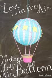 vintage hot air balloon tried true for crafts unleashed