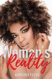 A Woman's Reality by Kimberly Fields, Paperback | Barnes & Noble®