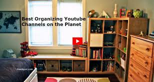 Top 30 Organizing Youtube Channels To Follow In 2019