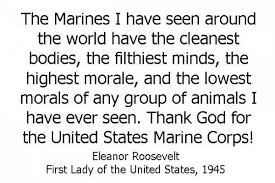 Eleanor Roosevelt Quotes Marines Custom Top Ten Quotes About The US Marine Corps DIY Just Do It