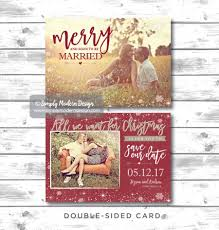Christmas Wedding Save The Date Cards Merry And Soon To Be Married Save Our Date All We Want For