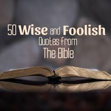14 as a man thinketh bible famous sayings, quotes and quotation. 50 Wise And Foolish Quotes From The Bible Letterpile