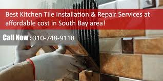 kitchen tile installation southbay los angeles at affordable s