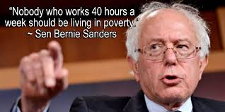 Bernie Sanders Quotes Stunning Better World Quotes Bernie Sanders On A Living Wage