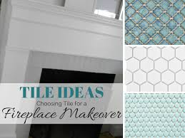 Tile Fireplace Makeover Tile Ideas For Fireplace