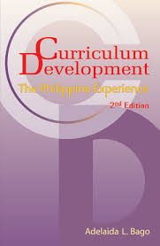 curriculum development curriculum development the philippine experience by adelaida l
