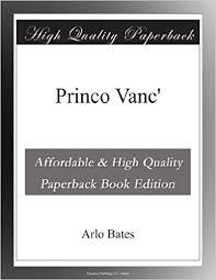 Princo Vanc' (Esperanto Edition): <b>Arlo Bates</b>: Amazon.com: <b>Books</b>