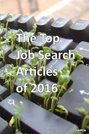 best images about job search personal branding the top job search articles of 2016