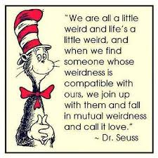 Dr Seuss Weird Love Quote Poster Gorgeous Download Dr Seuss Weird Love Quote Poster Ryancowan Quotes