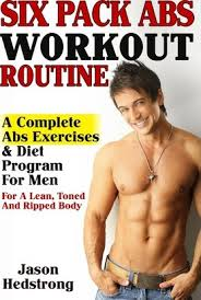 Six Pack Abs Workout Chart Six Pack Abs Workout Routine Jason Hedstrong 9781482783902