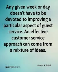 Customer Service Quotes Mesmerizing Martin R Baird Quotes QuoteHD