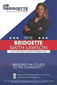 Bridgette Smith-Lawson for Fort Bend County Attorney - Posts | Facebook