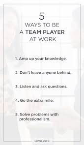 5 Ways You Can Be A Better Team Player At Work Career Advice