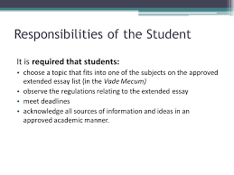 international baccalaureate the extended essay ppt  responsibilities of the student
