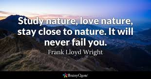 Quotes About Natures Beauty Best Of Nature Quotes BrainyQuote
