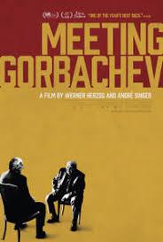 Meeting Gorbachev Synopsis Fandango