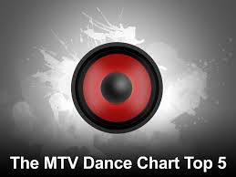The Mtv Dance Chart Top 5 On Tv Channels And Schedules