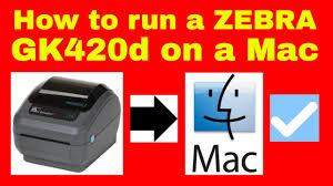 How To Run A Zebra Gk420d Thermal Printer On A Mac Installing A Zebra Printer On Apple Mac Gk420