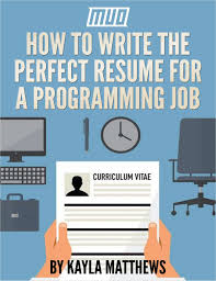 how to write the perfect resume for a programming job when it comes to finding a job in just about any field there is one thing you will inevitably have to do create a resume resumes are tricky because they