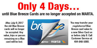 The breeze card is a stored value smart card that passengers use as part of an automated fare collection system which the metropolitan atlanta rapid transit authority (marta) introduced to the general public in early october 2006. Marta On Twitter Please Remember After July 9 2017 The Old Blue Breeze Cards Will No Longer Be Accepted Https T Co Pb2xokxb2m