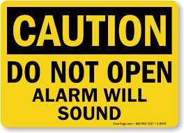 caution open alarm will sound sign