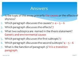 chapter cause effect essays ppt video online  answers is the topic of this essay primarily the causes or the effects of shyness which