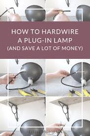 How To Convert Hardwired Light Fixture To Plug In How To Turn A Plug In Light Into A Ceiling Light Its