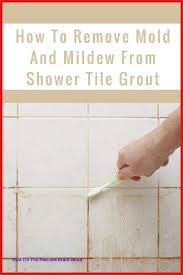 how to remove mold and mildew from shower tile grout inspiration of