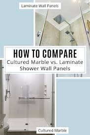 how to compare cultured marble vs laminated shower wall panels