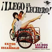 Las Dos Marias - ¡Llego El Lechero! (Vinyl LP) - Amoeba Music