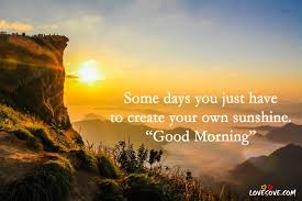 Good Morning Wallpaper With Quotes Best of Some Days You Just Good Morning Quotes Wallpapers