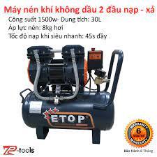 Máy nén khí, máy bơm hơi, bình hơi Etop không dầu 30L1500w 2 đầu nạp - xả  nạp khí siêu nhanh