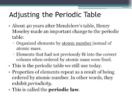 The Periodic Table Chapter 4. What information can be determined ...