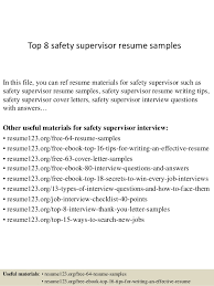 Top 8 safety supervisor resume samples In this file, you can ref resume  materials for ...