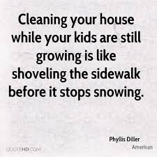 Quotes About Cleaning Phyllis Diller Quotes QuoteHD 75