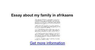 essay about my family in afrikaans google docs