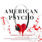 American Psycho [Original London Cast Recording]