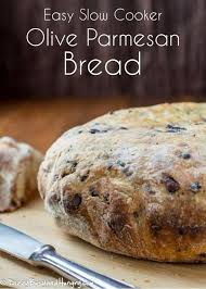 Slow Cooker Olive Parmesan Bread Dizzy Busy And Hungry