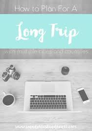 Planning A Long Trip With Multiple Cities And Countries How