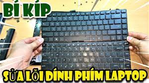 Cách tháo bàn phím laptop sửa lỗi dính phím