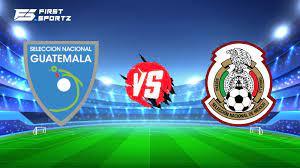 Guatemala vs Mexico: Team Preview, Head ...