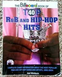 Billboard Charts 2006 Details About The Billboard Book Of Top 40 R B And Hip Hop Hits Pub 2006
