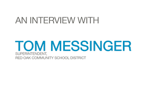 active learning case study an interview tom messinger of active learning case study an interview tom messinger of red oak community school district