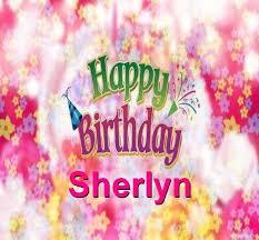 sherlyn name. happy birthday sherlyn name