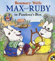max and ruby s first greek myth pandora s box by rosemary wells  max and ruby s first greek myth pandora s box