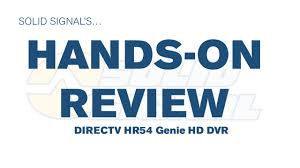 solid signal's hands on review directv hr54 hd dvr youtube Directv Dvr Wiring Directv Dvr Wiring #32 direct tv dvr wireless