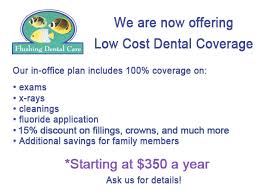 Office Coverage Flushing Dental Care In Office Dental Coverage Plan In